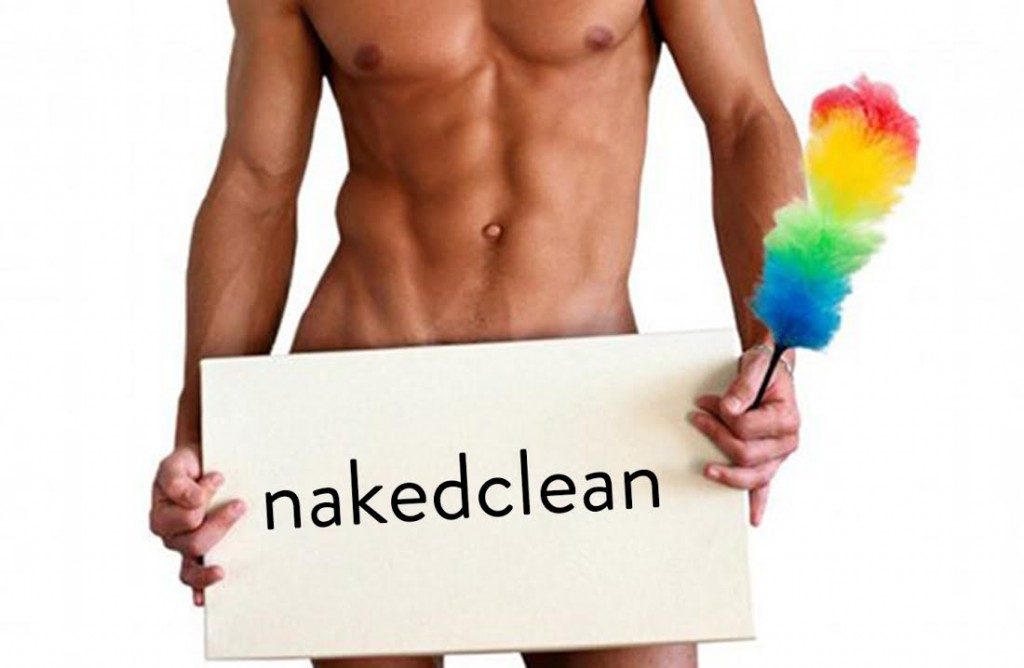 Cleaning Naked